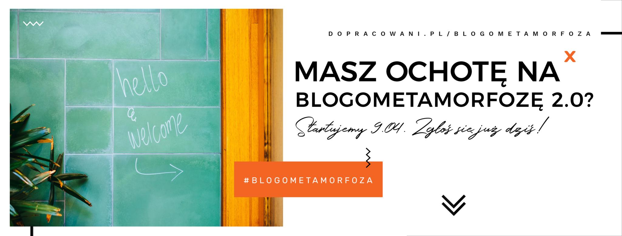 Blogometamorfoza 2.0